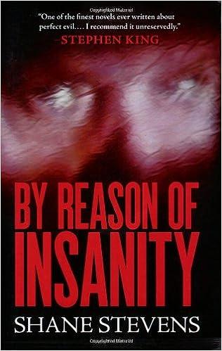 by reason of insanity trade paperback shane stevens
