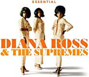 Essential Diana Ross & The Supr