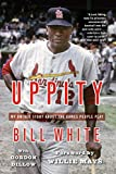 Uppity: My Untold Story About The Games People Play by