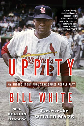Uppity: My Untold Story About The Games People Play by Bill White