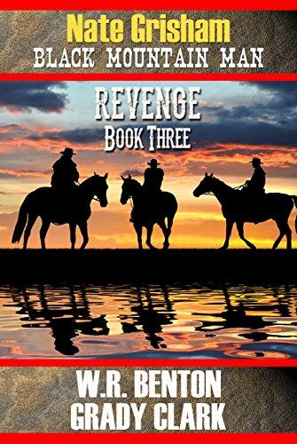 Nate Grisham : Revenge: Book 3