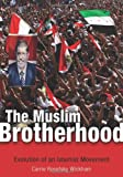 The Muslim Brotherhood : Evolution of an Islamist Movement, Wickham, Carris R., 0691149402