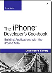 The iPhone Developer¿s Cookbook: Building Applications with the iPhone SDK