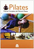 img - for PILATES. Manual completo del metodo Pilates (Spanish Edition) book / textbook / text book