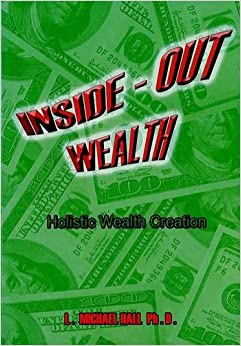 Inside-Out Wealth: Holistic Wealth Creation