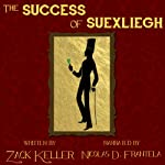 The Success of Suexliegh   Zack Keller