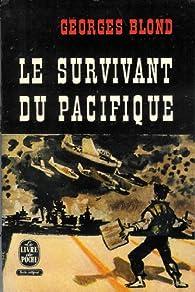 Le survivant du pacifique par Georges Blond