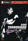 George Thorogood & The Destroyers - 30th Anniversary Tour: Live 2004 (DVD / CD)