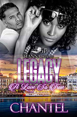 Legacy: A Love So True
