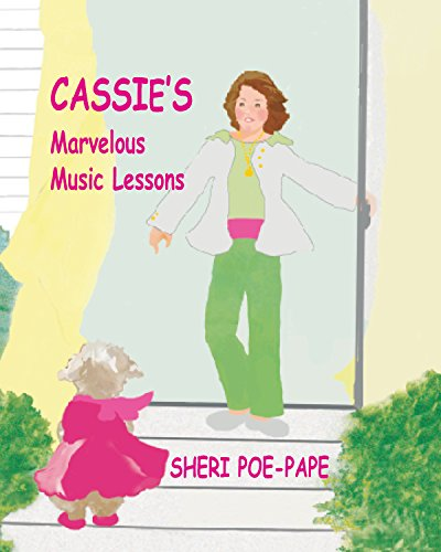 Cassie's Marvelous Music Lessons by [Poe-Pape, Sheri]