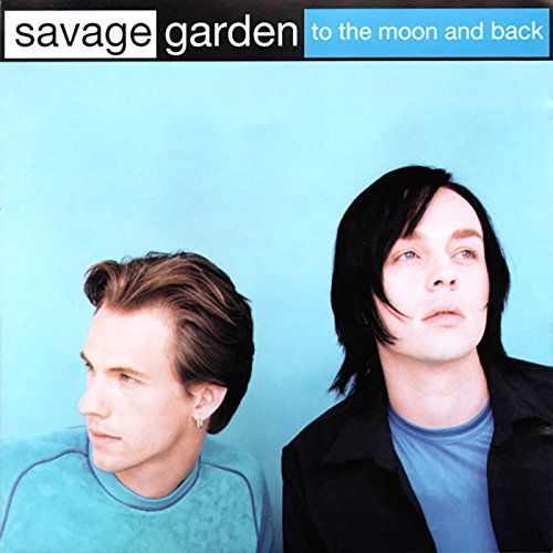 To the Moon and Back [Clean] (To The Moon And Back Savage Garden)