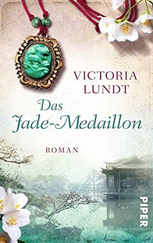 Das Jade-Medaillon: Roman