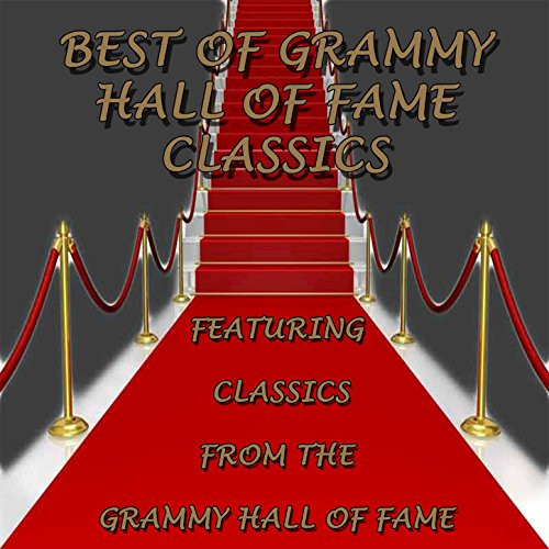 Best Of Grammy Hall Of Fame   Classics