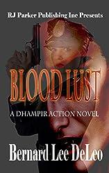 Blood Lust: A Dhampir Action Thriller