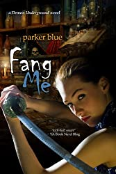 Fang Me (The Demon Underground Series)