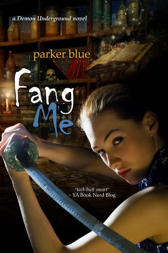 Fang Me (The Demon Underground Series Book 3) by [Blue, Parker]