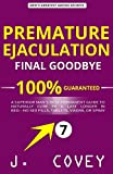 Premature Ejaculation Final Goodbye: A Superior