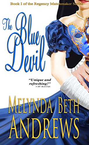 The Blue Devil (The Regency Matchmaker Series Book 1)