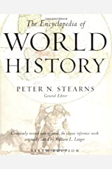 The Encyclopedia of World History: Ancient, Medieval, and Modern, Chronologically Arranged Hardcover
