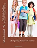 Fifth Grade Spelling Words Book, Helena Cromwell, 0989916162