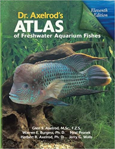 Dr Axelrod S Atlas Of Freshwater Aquarium Fishes Glen S Axelrod