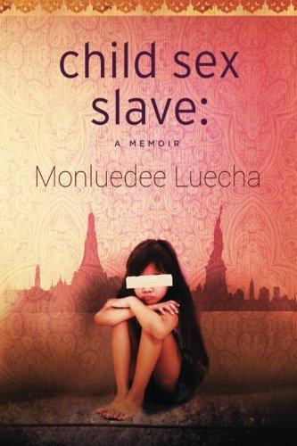 Download Child Sex Slave: A Memoir PDF