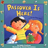 Passover Is Here!, Bobby Pearlman, 0689865872