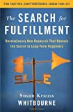 The Search for Fulfillment, Susan Krauss Whitbourne, 0345499999