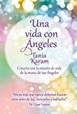 img - for Una vida con  ngeles / Life with Angels (Spanish Edition) book / textbook / text book