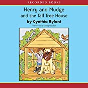 Henry and Mudge and the Tall Tree House | Cynthia Rylant