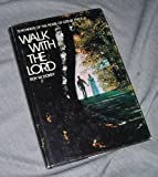 Walk with the Lord, Roy W. Doxey, 0877475024