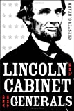 Lincoln, the Cabinet, and the Generals, Chester G. Hearn, 0807136379