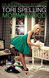 Mommywood by Tori Spelling (2010-03-23)