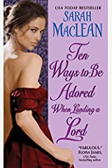Ten Ways to Be Adored When Landing a Lord (Love by Numbers Book 2) Kindle Edition