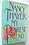 My Dearest Friend, Nancy Thayer, 0684188562