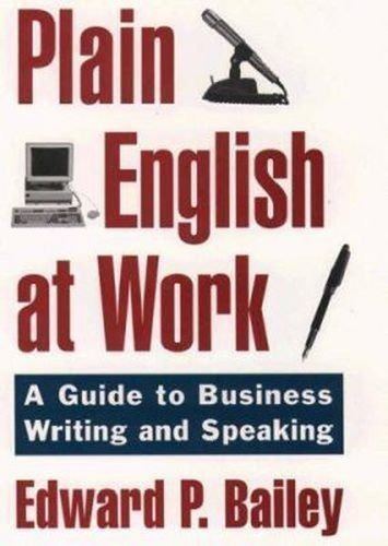 The Plain English Approach to Business Writing New