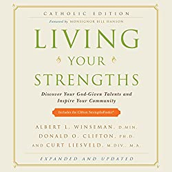 Living Your Strengths, Catholic Edition
