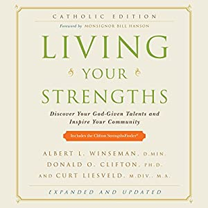 Living Your Strengths, Catholic Edition Audiobook