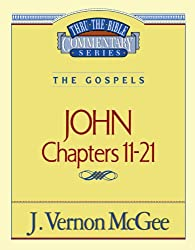 John, Chapters 11-21 (Thru the Bible)