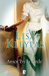 Amor en la tarde par Kleypas