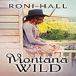Montana Wild   Roni Hall