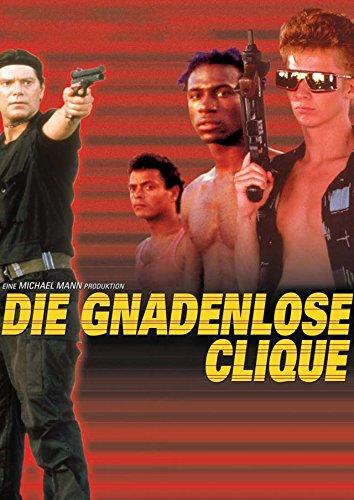 Die Gnadenlose Clique Film