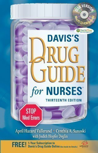 Davis's Drug Guide for Nurses + Resource Kit CD-ROM 13th (thirteenth) Edition by Vallerand PhD RN FAAN, April Hazard, Sanoski BS PharmD F published by F.A. Davis Company (2012)