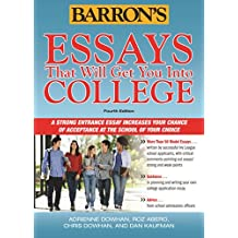 Essays That Will Get You into College (Essays That Will Get You into . . . Series)