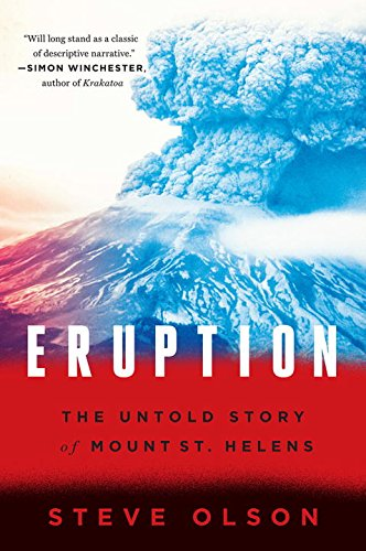 Eruption: The Untold Story of Mount St. Helens - Olson Stack