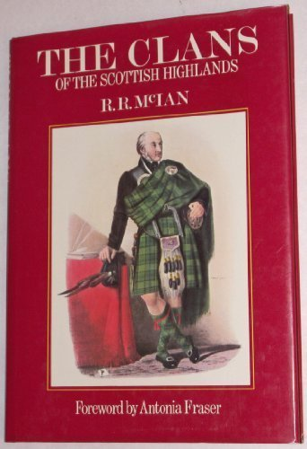 Scottish Clan Costume (The Clans of the Scottish Highlands: The Costumes of the Clans)