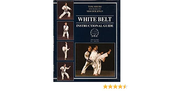 White belt instructional guide tang soo do hwang kee hc hwang white belt instructional guide tang soo do hwang kee hc hwang 9780963135827 amazon books fandeluxe Choice Image