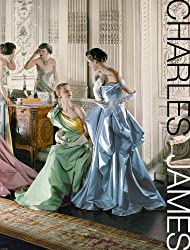 Charles James: Beyond Fashion (Metropolitan Museum of Art (Hardcover))