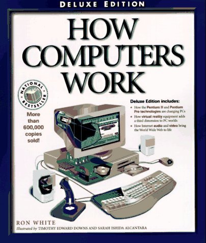 How Computers Work How It Works Ziff-Davis/Que by Ron White ...