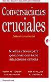 img - for Conversaciones cruciales. Ed. revisada (Spanish Edition) book / textbook / text book